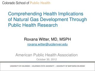 Comprehending Health Implications of Natural Gas Development Through Public Health Research