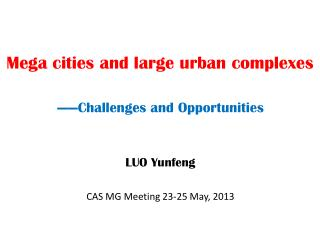 Mega cities and large urban complexes