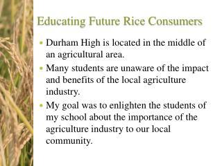 Educating Future Rice Consumers