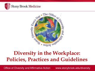 Office of Diversity and Affirmative Action       www.stonybrook.edu/diversity
