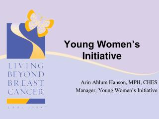 Young Women�s  Initiative
