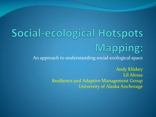 Social-ecological Hotspots Mapping: