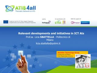 Relevant developments and initiatives in ICT Ats