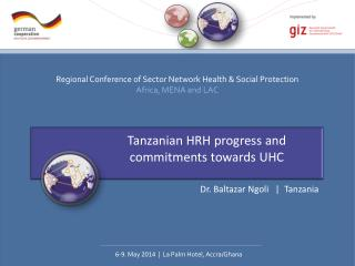Tanzanian HRH progress and  commitments towards UHC