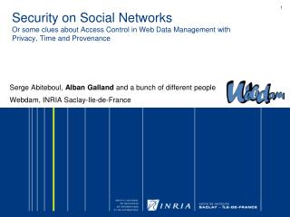 Security on Social Networks Or some clues about Access Control in Web Data Management with Privacy, Time and Provenance