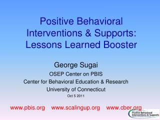 Positive Behavioral Interventions & Supports:  Lessons Learned Booster