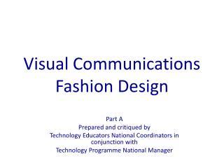 Visual Communications  F ashion Design