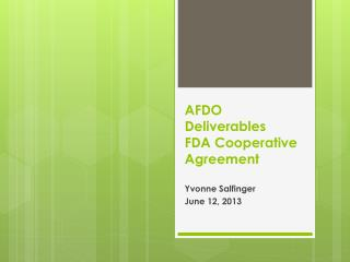 AFDO Deliverables  FDA Cooperative Agreement
