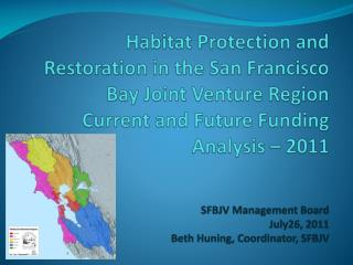 Short and Long Term Funding Needed to Deliver SFBJV Habitat Projects