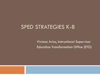 SPED Strategies k-8
