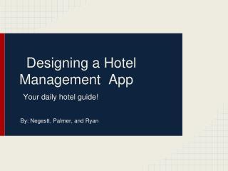 Designing a Hotel Management  App