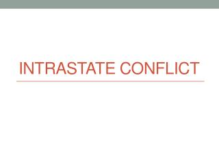 Intrastate Conflict