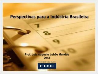 Prof.  Luis  Augusto Lobão Mendes 2012