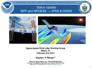 Status Update NPP and NPOESS → JPSS & DWSS