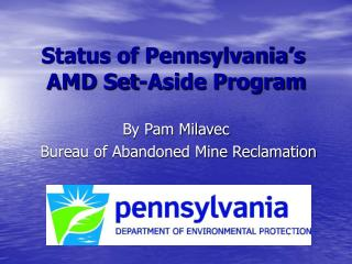 status of pennsylvania s  amd set-aside program