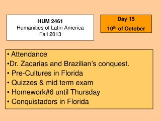 HUM 2461 Humanities of Latin America Fall  2013