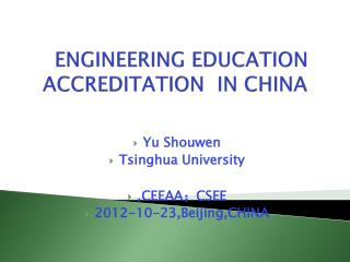 ENGINEERING EDUCATION ACCREDITATION  IN CHINA
