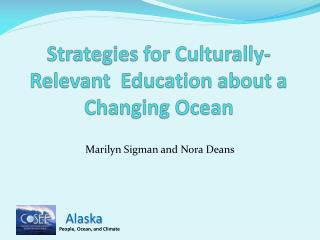 Strategies for Culturally-Relevant  Education about a Changing Ocean