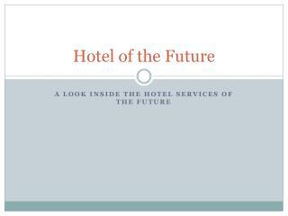 Hotel of the Future