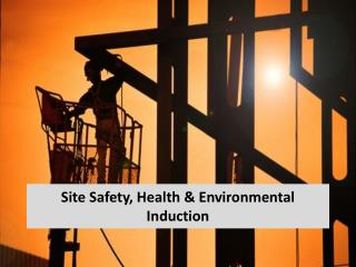 Site Safety, Health & Environmental Induction