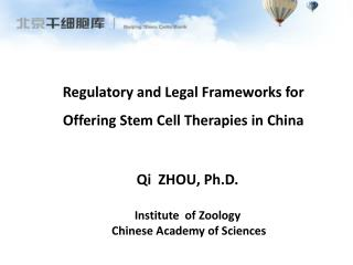 Regulatory and  Legal Frameworks  for O ffering Stem  C ell Therapies  in China