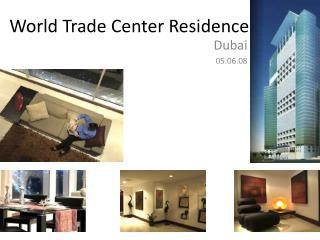 World Trade Center Residence