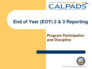 End of Year (EOY) 2 & 3 Reporting