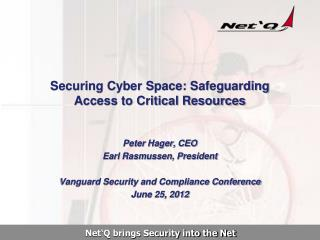 Securing Cyber Space: Safeguarding Access to Critical Resources