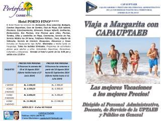 Viaja a Margarita con  CAPAUPTAEB Las mejores Vacaciones a los mejores Precios! Dirigido al Personal  Administrativo,