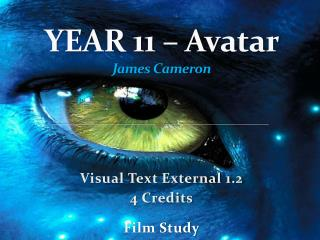 YEAR 11 – Avatar James Cameron