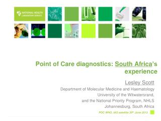 Point of Care diagnostics:  South Africa 's experience