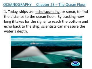OCEANOGRAPHY     Chapter 23 – The Ocean Floor