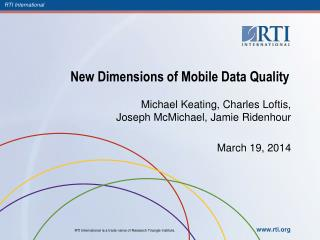 New Dimensions of Mobile Data Quality