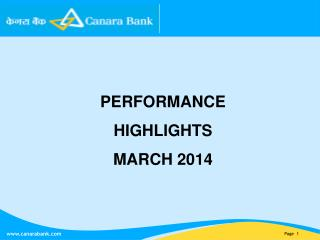 PERFORMANCE HIGHLIGHTS MARCH 2014