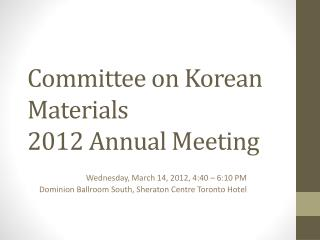 Committee on Korean Materials 2012 Annual Meeting