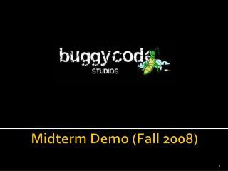 Midterm Demo (Fall 2008)