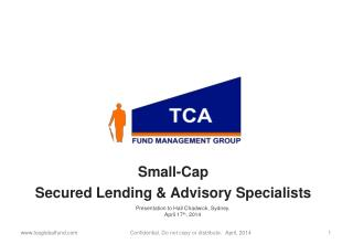 Small-Cap  Secured Lending & Advisory Specialists