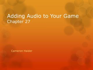 Adding Audio to Your Game Chapter 27