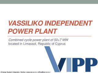 VASSILIKO INDEPENDENT POWER PLANT