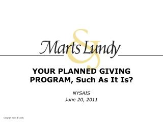 YOUR PLANNED GIVING PROGRAM, Such As It Is?