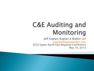 C&E Auditing and  Monitoring