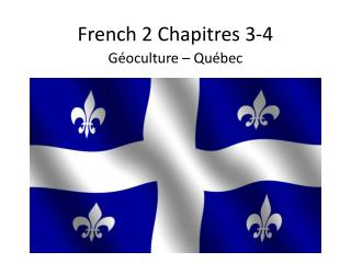 French 2 Chapitres 3-4