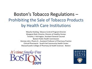 Boston's Tobacco Regulations –  Prohibiting the Sale of Tobacco Products by Health Care Institutions