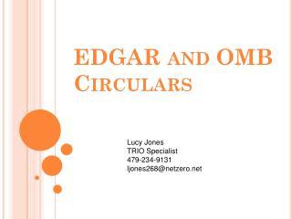 EDGAR and OMB Circulars