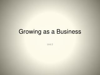 Growing as a Business