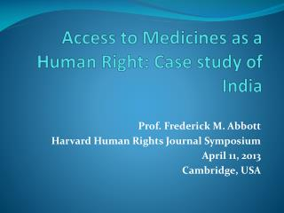 Access to  Medicines  as a Human Right: Case study of India