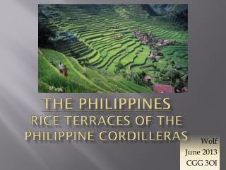 The Philippines Rice Terraces of the Philippine Cordilleras