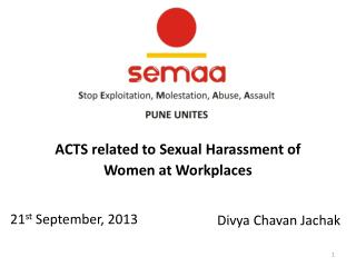 ACTS related to Sexual Harassment of  Women at Workplaces