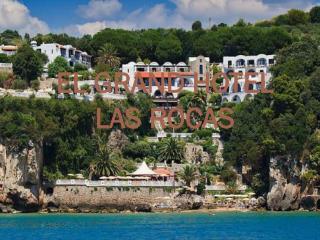 EL GRAND HOTEL LAS ROCAS