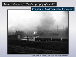 Chapter  4: Environmental Exposures